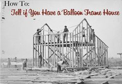 파일:external/thecraftsmanblog.com/how-to-tell-if-you-have-a-balloon-frame-house.jpg